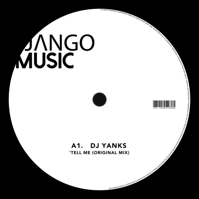 DJ YANKS - Tell