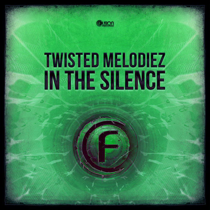 TWISTED MELODIEZ - In The Silence