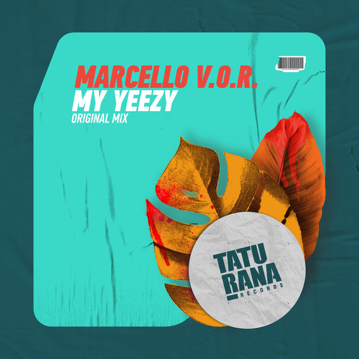 MARCELLO VOR - My Yeezy