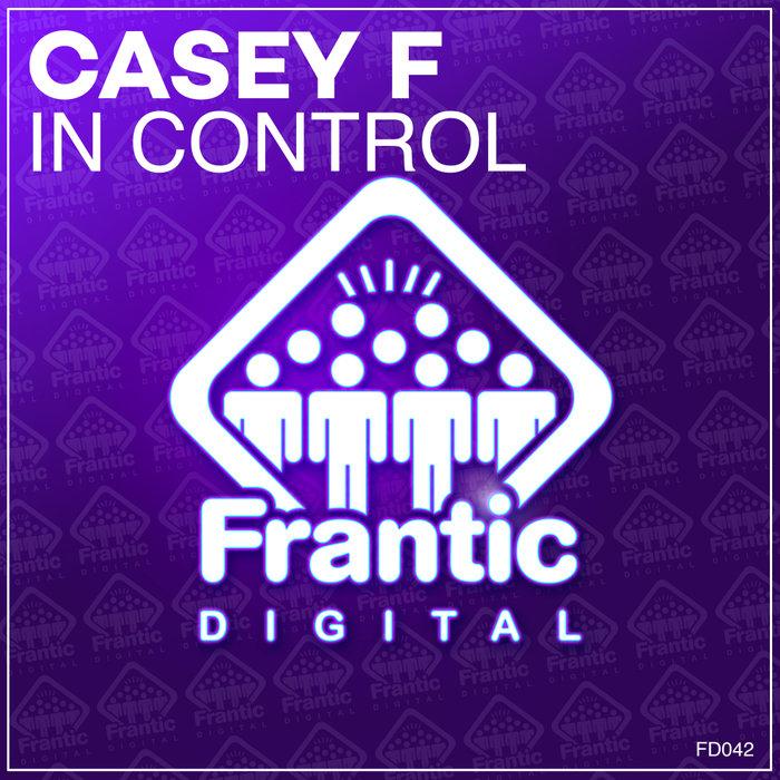 CASEY F - In Control