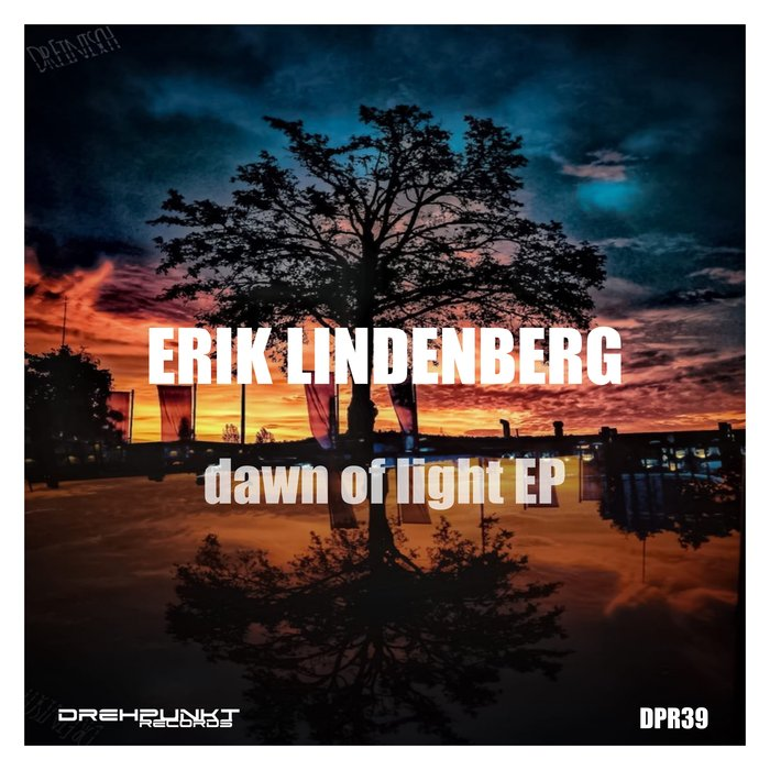 ERIK LINDENBERG - Dawn Of Light