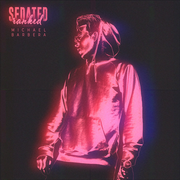RANKED FEAT MICHAEL BARBERA - Sedated