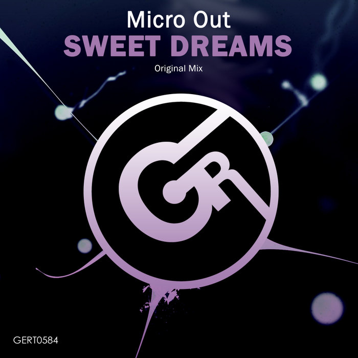 MICRO OUT - Sweet Dreams (Original Mix)