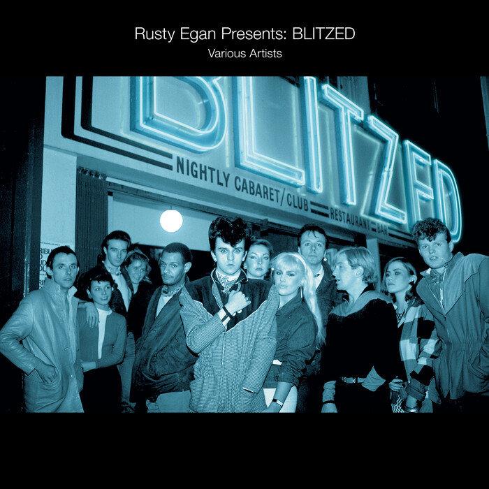 RUSTY EGAN/VARIOUS - Rusty Egan Presents: Blitzed