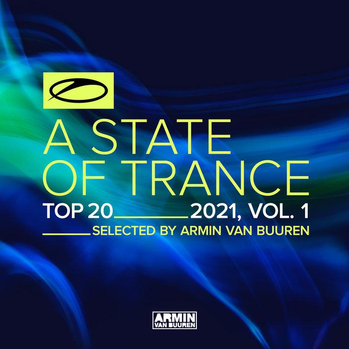 ARMIN VAN BUUREN/VARIOUS - A State Of Trance Top 20 - 2021, Vol 1 (selected By Armin Van Buuren)