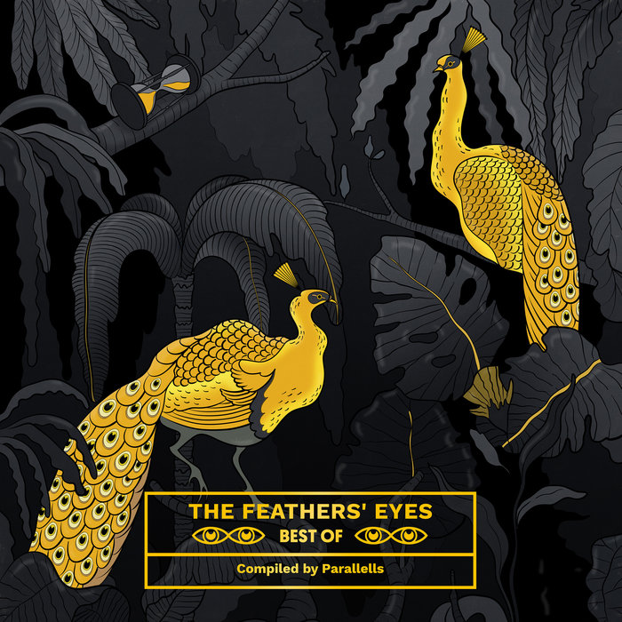 VARIOUS - The Feathers' Eyes Best Of