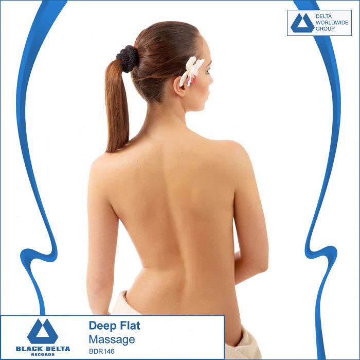 DEEP HOUSE - Deep Flat - Massage [BDR146] CS5014718-02A-BIG