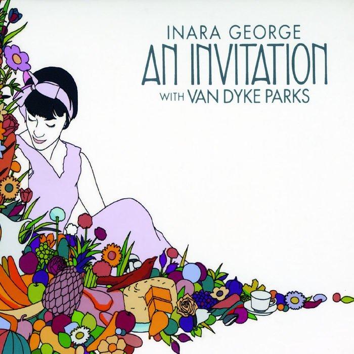 INARA GEORGE FEAT VAN DYKE PARKS - An Invitation