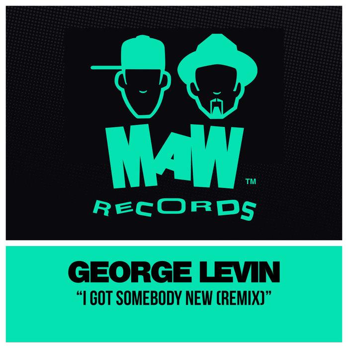 GEORGE LEVIN - I Got Somebody New (Remixes)