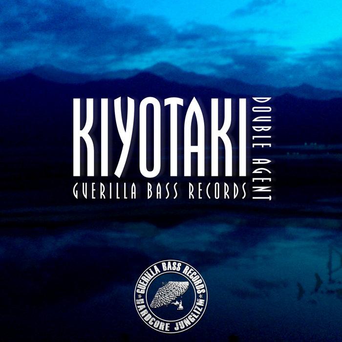 KIYOTAKI - Double Agent EP