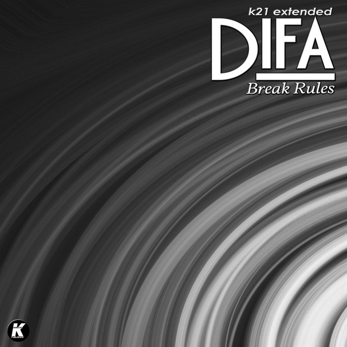 DIFA - Break Rules (K21 Extended Version)