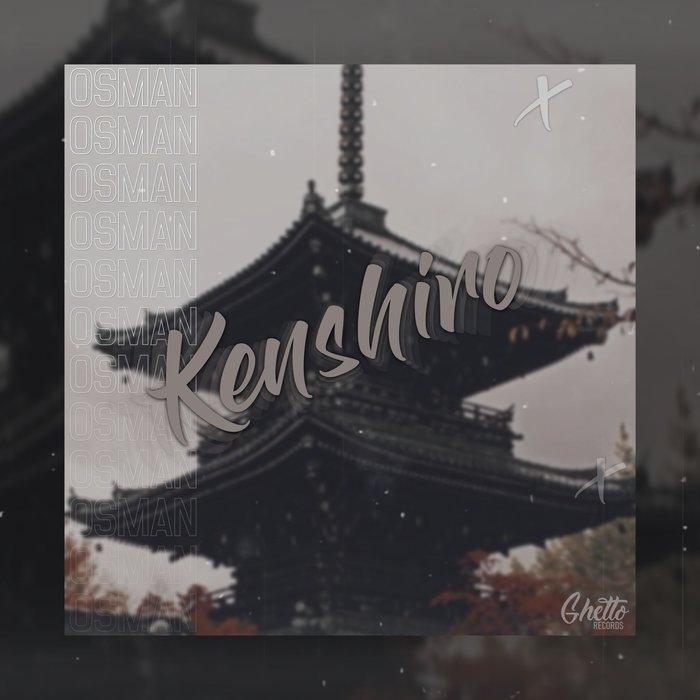 OSMAN - Kenshiro