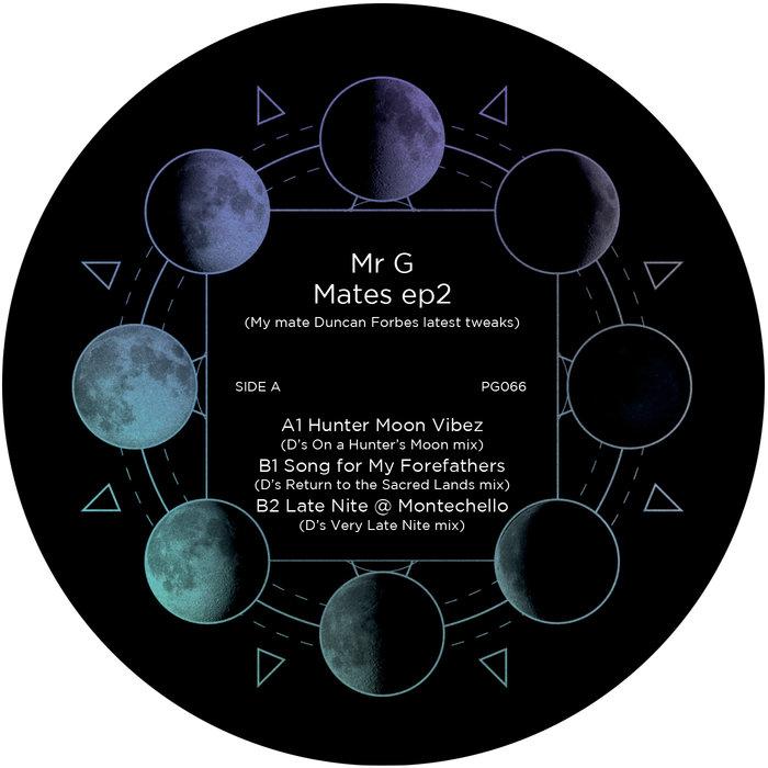 MR G - Mates EP2 (Duncan Forbes Remixes)