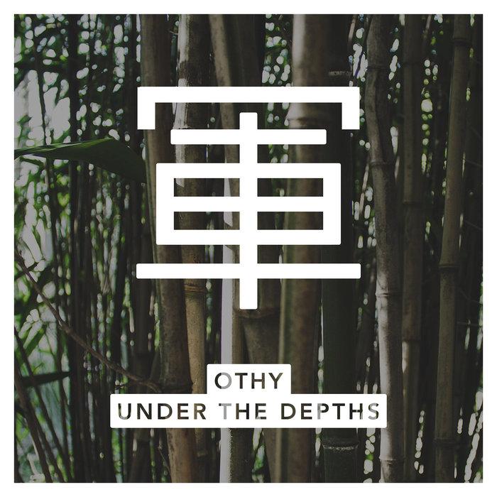 OTHY - Under The Depths