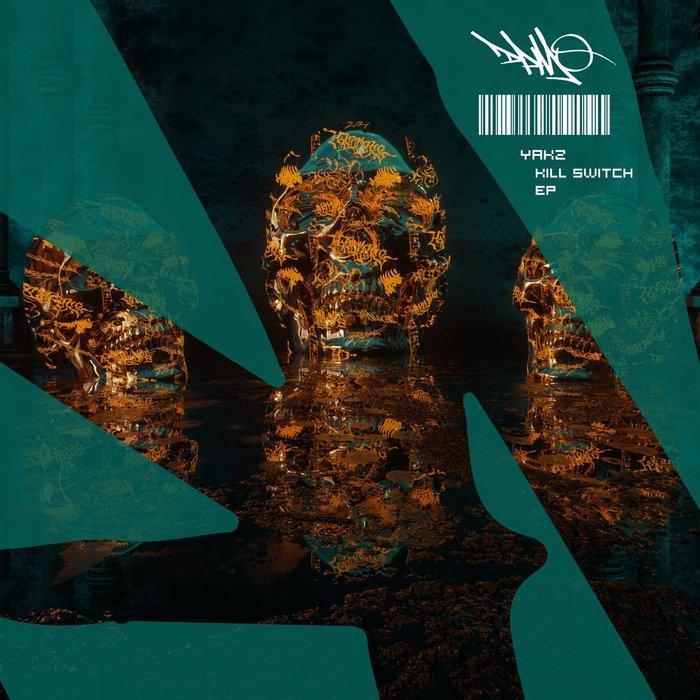 YAKZ - Kill Switch EP