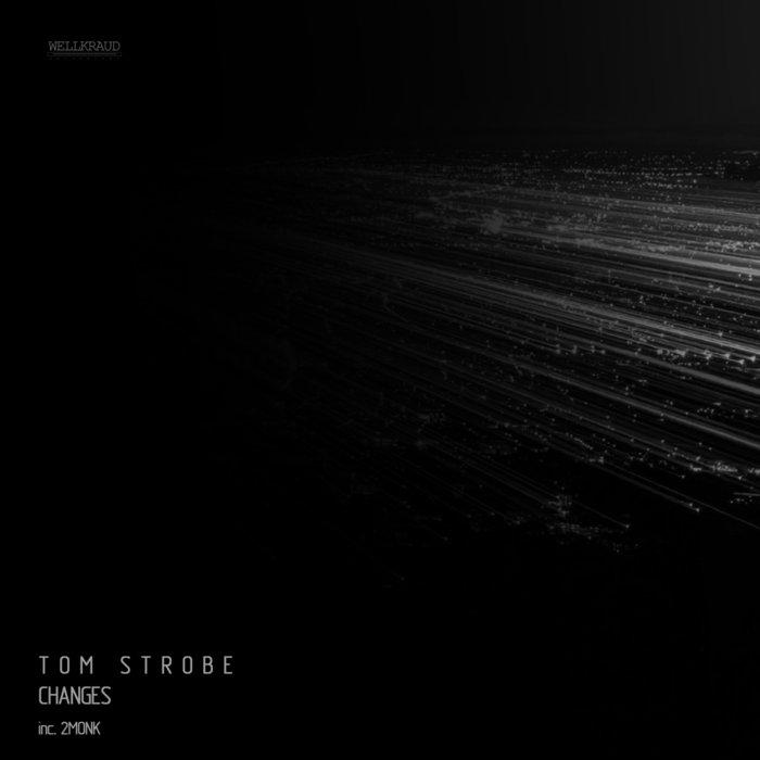 Download Tom Strobe - Changes mp3