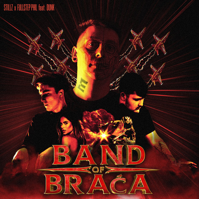 STILLZ/FULLSTEP PHIL FEAT DUNK - Band Of Braca