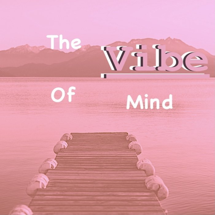 BRENNA OVERDRIVE - The Vibe Of Mind
