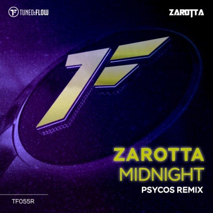 ZAROTTA - Midnight (Psycos Remix)