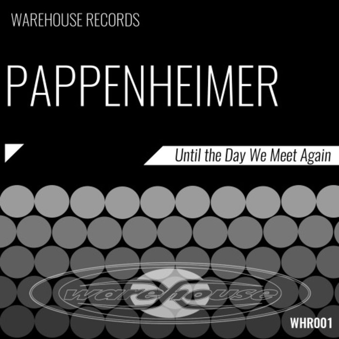 PAPPENHEIMER - Until The Day We Meet Again