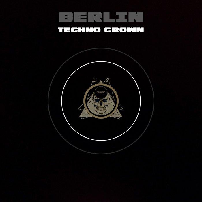 STEPHAN CROWN - Berlin Techno Crown