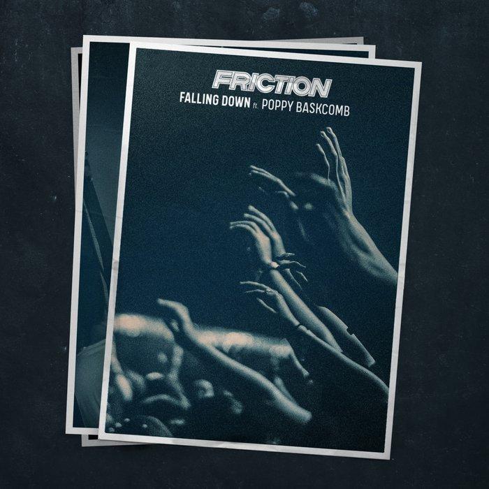 FRICTION/POPPY BASKCOMB - Falling Down