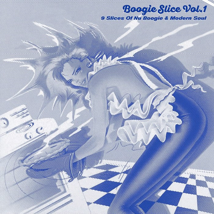 VARIOUS - Boogie Slice Vol 1: 9 Slices Of Nu Boogie & Modern Soul