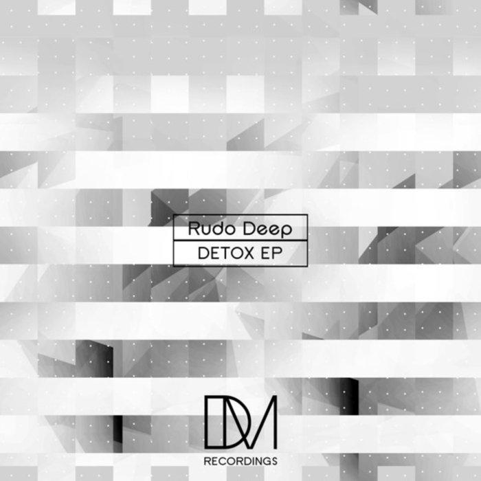 RUDO DEEP - Detox EP