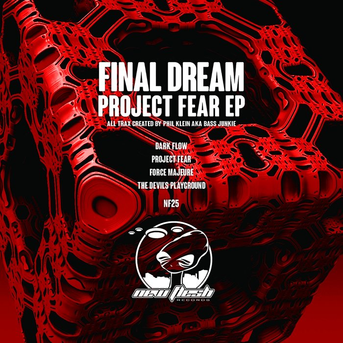 FINAL DREAM FEAT BASS JUNKIE - Project Fear