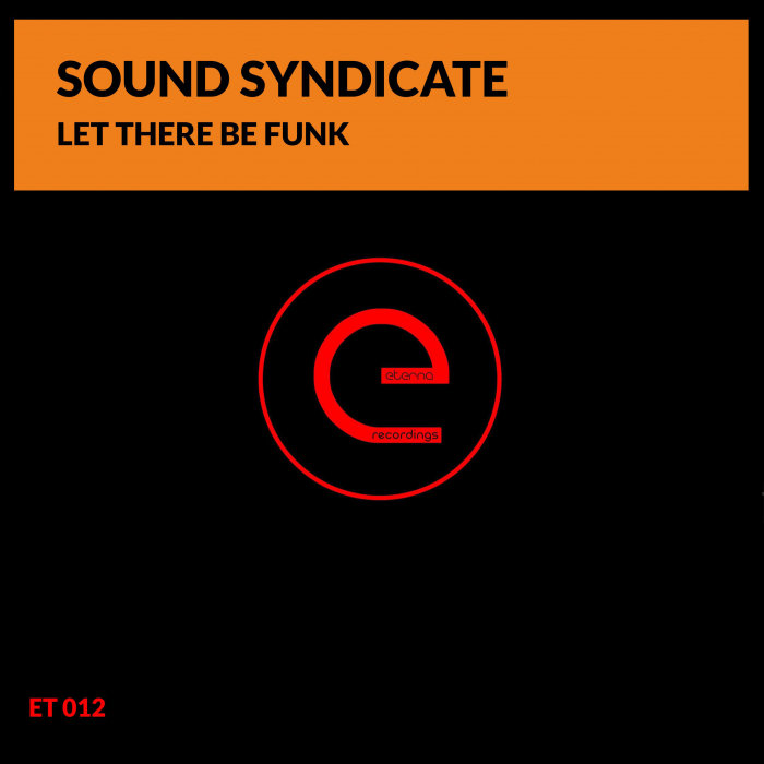 SOUND SYNDICATE - Let There Be Funk (Club Mix)