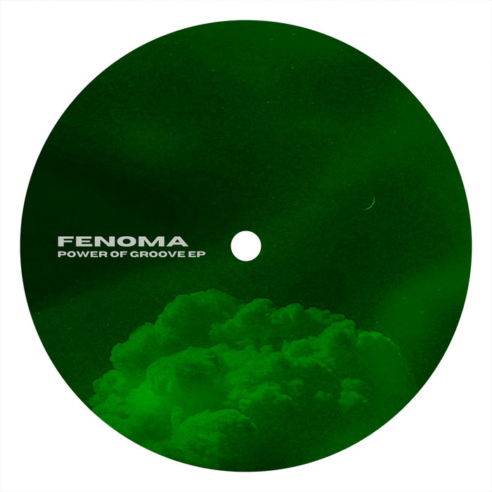 FENOMA - Power Of Groove EP
