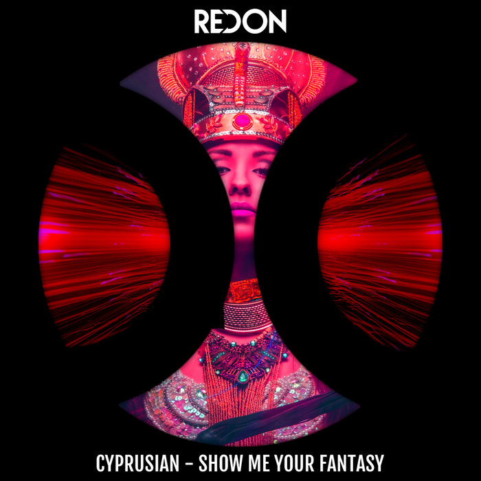 CYPRUSIAN - Show Me Your Fantasy