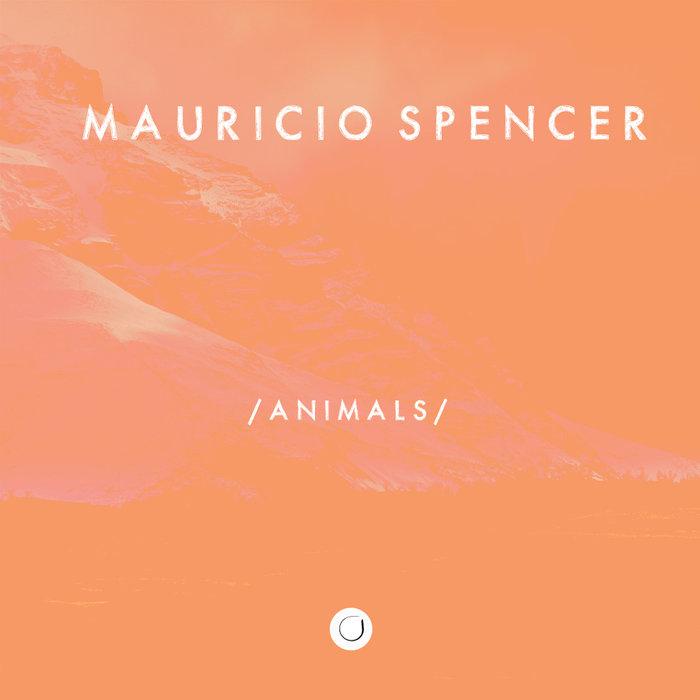 MAURICIO SPENCER - Animals