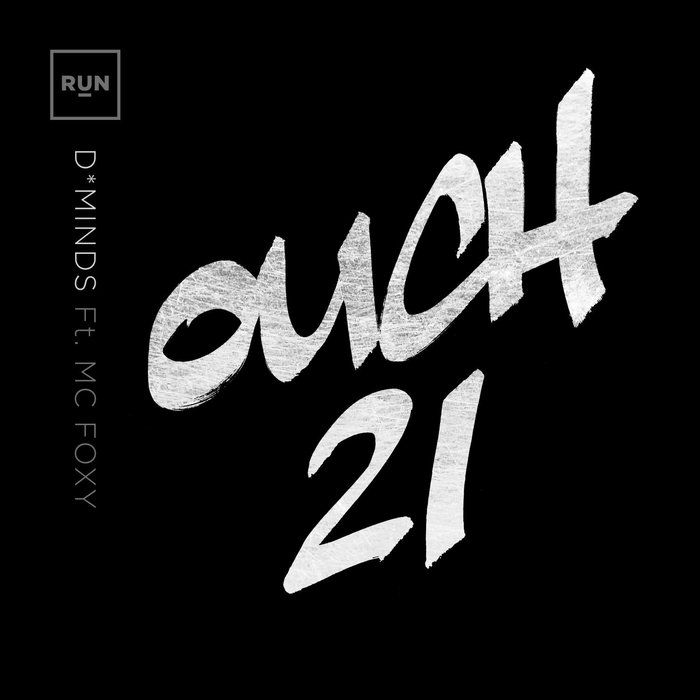 D*MINDS FEAT MC FOXY - Ouch 21