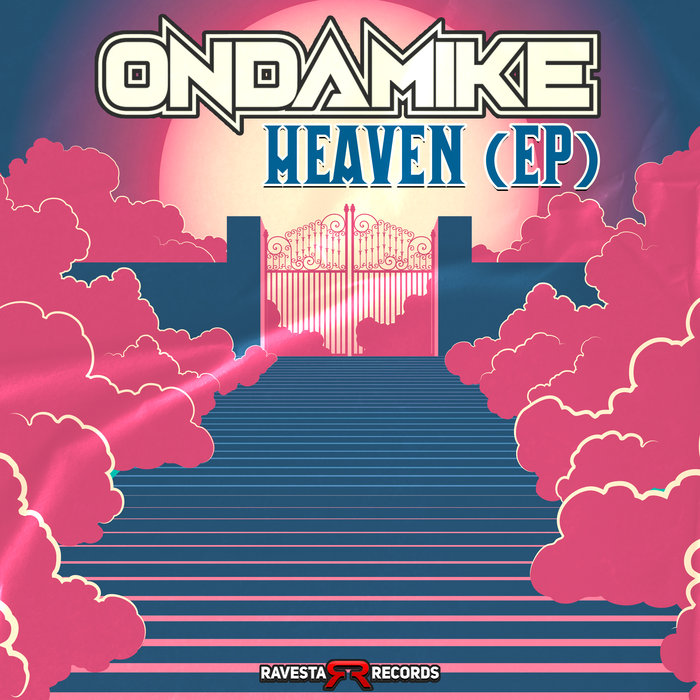 Download OnDaMiKe - Heaven EP (RAV1322BBA) mp3