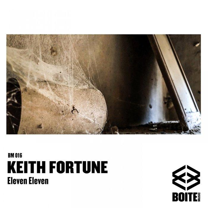 KEITH FORTUNE - Eleven Eleven