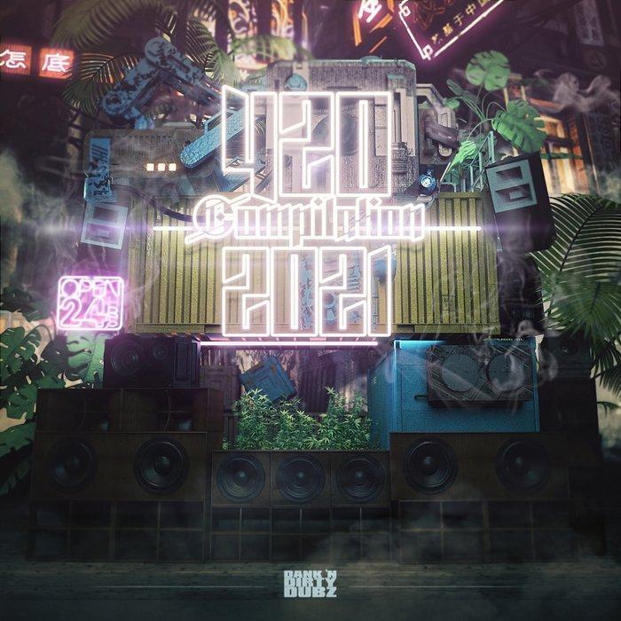 VARIOUS - Dank 'n' Dirty Dubz 4/20 Compilation (2021)