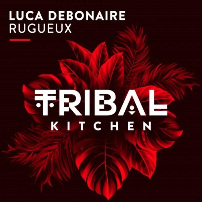 LUCA DEBONAIRE - Rugueux