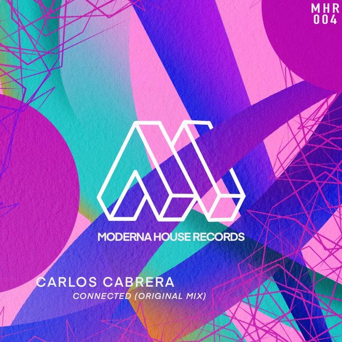 CARLOS CABRERA - Connected (Original Mix)
