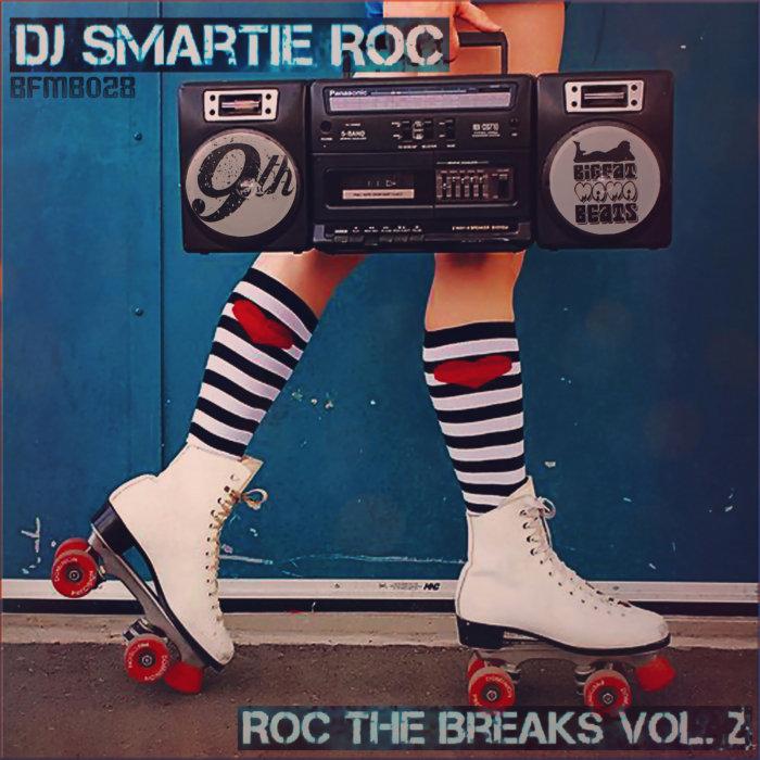 DJ Smartie Roc - Roc The Breaks Vol. 2
