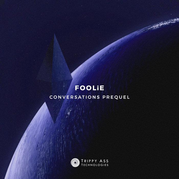 FOOLIE - Conversations Prequel