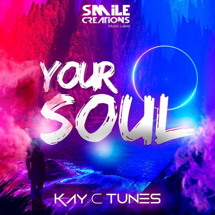 KAY C TUNES - Your Soul