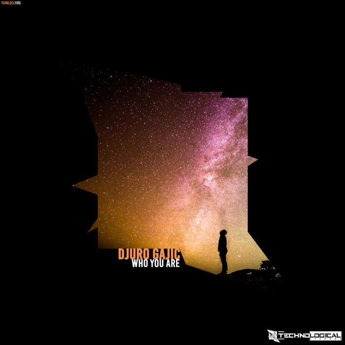 DJURO GAJIC - Who You Are