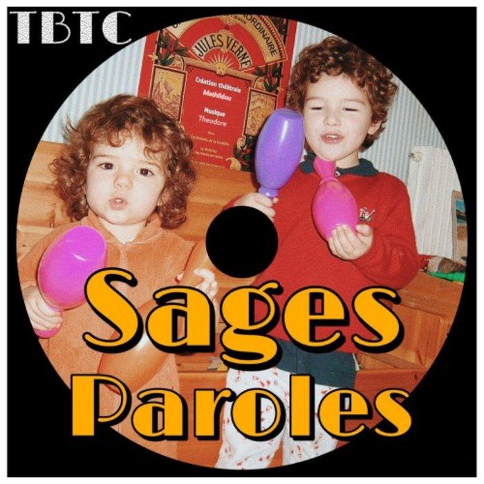 TBTC - Sages Paroles