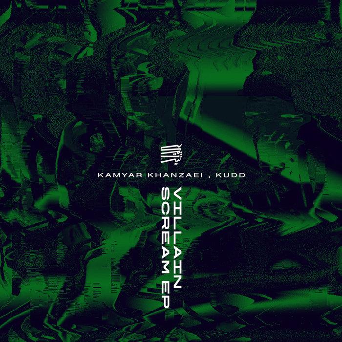 KAMYAR KHANZAEI/KUDD - Villain Scream