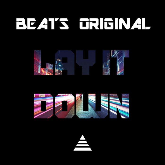 BEATS ORIGINAL - Lay It Down