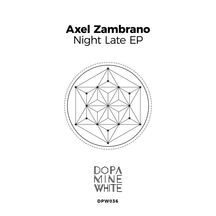 AXEL ZAMBRANO - Night Late