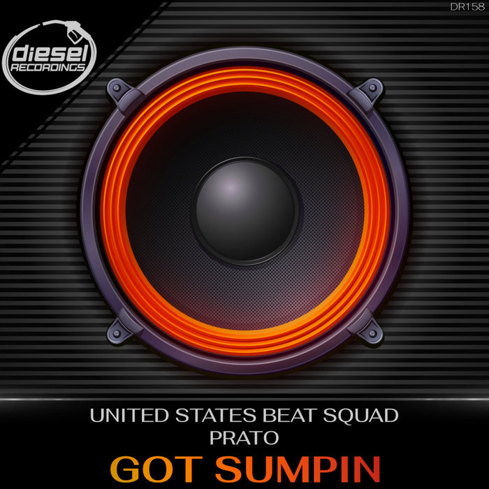 PRATO/UNITED STATES BEAT SQUAD - Got Sumpin