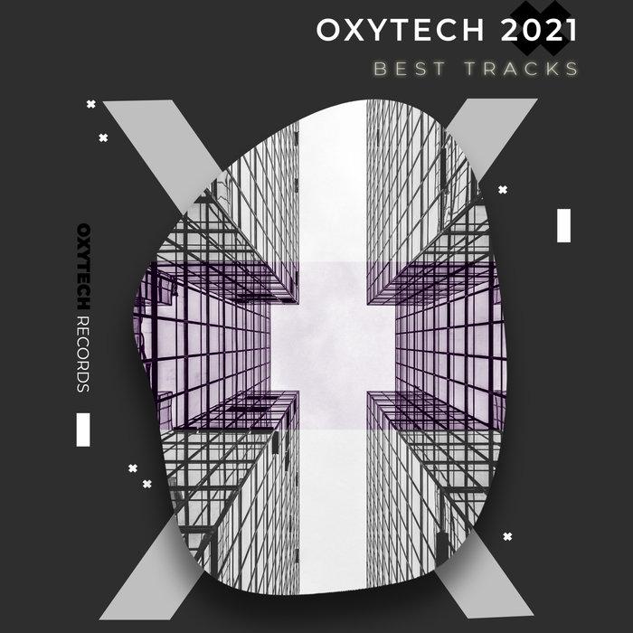 VARIOUS - Oxytech 2021. Best Tracks