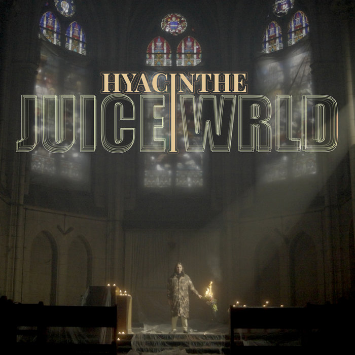 HYACINTHE - Juice WRLD